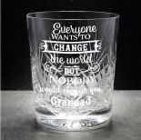 Personalised Whisky Glass, change the world ref CTWG